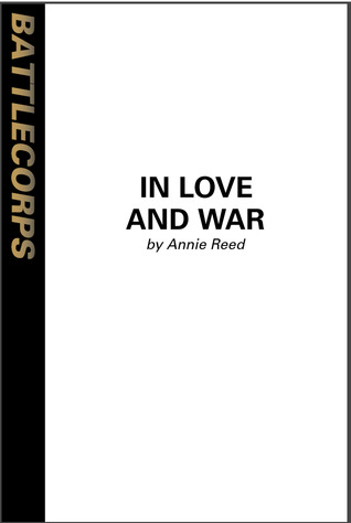 In Love And War (BattleTech) by Annie Reed