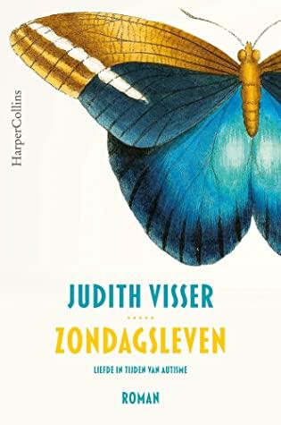 Zondagsleven by Judith Visser