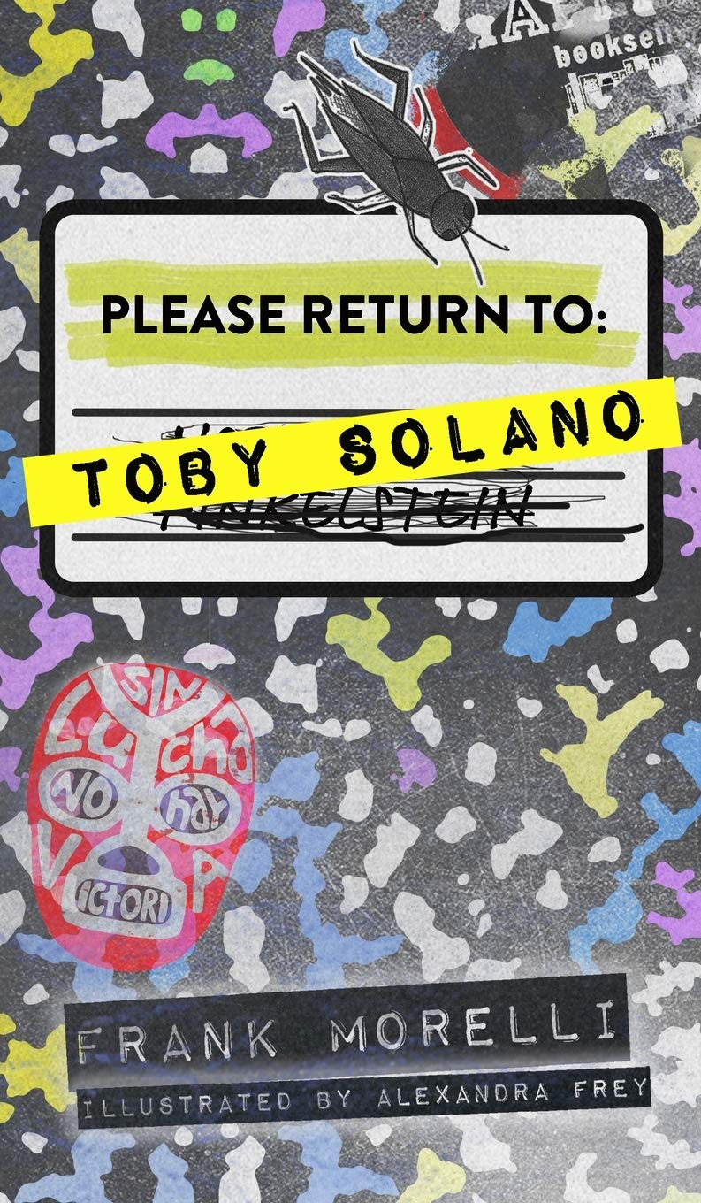 Please Return to: Toby Solano by Frank Morelli
