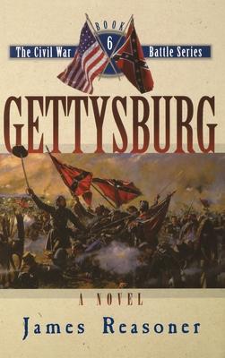 Gettysburg by James Reasoner