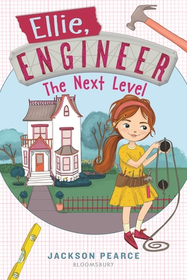 Ellie, Engineer: The Next Level by Jackson Pearce