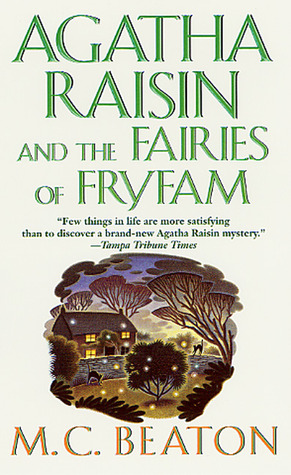 Agatha Raisin and the Fairies of Fryfam by M.C. Beaton