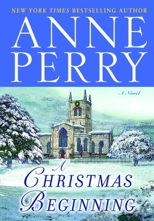 A Christmas Beginning by Anne Perry