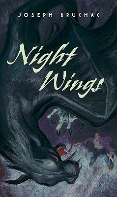 Night Wings by Sally Wern Comport, Joseph Bruchac