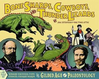 Bone Sharps, Cowboys, and Thunder Lizards by Zander Cannon, Shad Petosky, Jim Ottaviani
