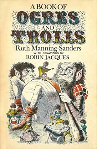 A Book of Ogres and Trolls by Robin Jacques, Ruth Manning-Sanders