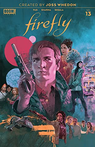 Firefly #13 by Greg Pak, Lalit Kumar Sharma, Marc Aspinall