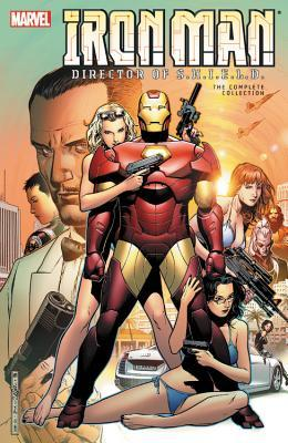 Iron Man: Director of S.H.I.E.L.D.: The Complete Collection by Charles Knauf, Jackson Butch Guice, Christos Gage, Daniel Knauf, Stuart Moore, Steve Kurth, Carlo Pagulayan, Roberto de la Torre