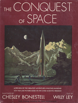 The Conquest of Space by Chesley Bonestell, Willy Ley