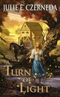 A Turn of Light: Night's Edge: Book One by Julie E. Czerneda