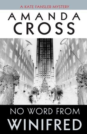 No Word from Winifred by Carolyn G. Heilbrun, Amanda Cross