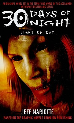 30 Days of Night: Light of Day by Jeff Mariotte, Steve Niles