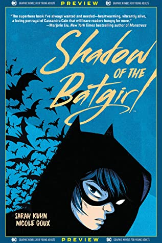 DC Graphic Novels for Young Adults Sneak Previews: Shadow of the Batgirl (2020-) #1 by Nicole Goux, Cris Peter, Sarah Kuhn