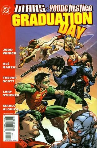 Titans/Young Justice: Graduation Day by Marlo Alquiza, Trevor Scott, Lary Stucker, Judd Winick, Alé Garza