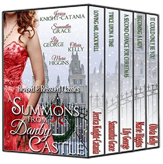 A Summons From Danby Castle by Lily George, Samantha Grace, Marie Higgins, Jerrica Knight-Catania, Olivia Kelly
