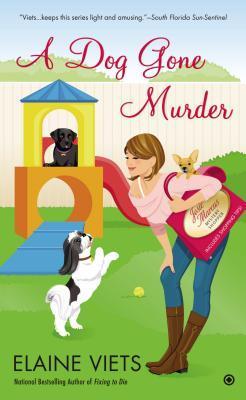 A Dog Gone Murder by Elaine Viets