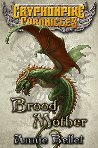 Brood Mother by Annie Bellet