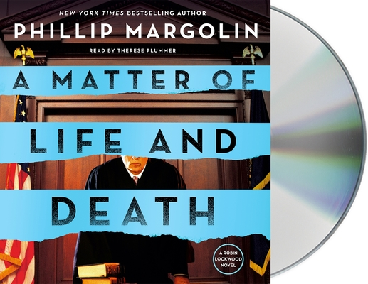 A Matter of Life and Death: A Robin Lockwood Novel by Phillip Margolin