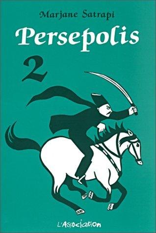 Persepolis, Volume 2 by Marjane Satrapi
