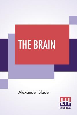 The Brain by Alexander Blade