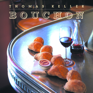 Bouchon by Thomas Keller, Jeff Cerciello, Deborah Jones