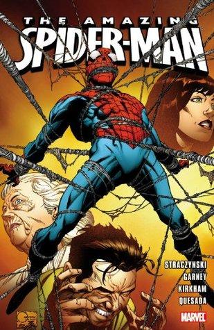Amazing Spider-Man: Ultimate Collection, Book 5 by Ron Garney, Tyler Kirkham, Joe Quesada, J. Michael Straczynski