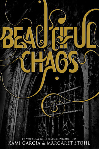 Beautiful Chaos by Margaret Stohl, Paz Pruneda, Kami Garcia