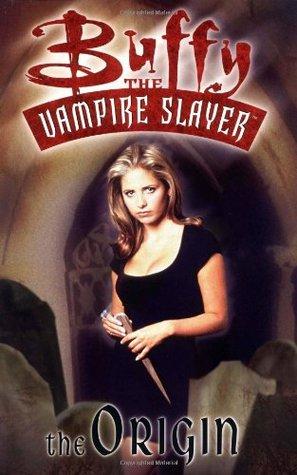 Buffy the Vampire Slayer: The Origin by Christopher Golden, Dan Brereton