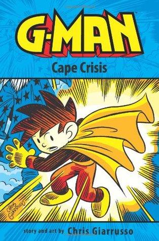 G-Man Volume 2: Cape Crisis by Chris Giarrusso