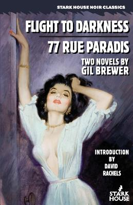 Flight to Darkness / 77 Rue Paradis by Gil Brewer