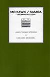 Mohawk/Samoa: Transmigrations by James Thomas Stevens