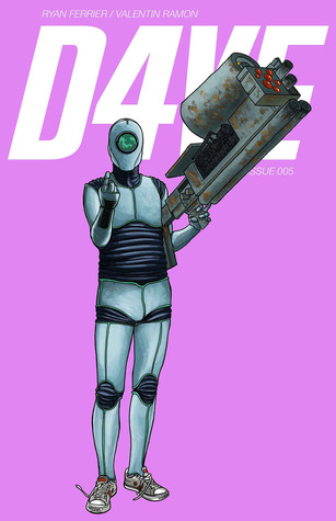 D4VE #5 by Valentin Roman, Ryan Ferrier