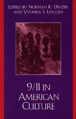 9/11 in American Culture by