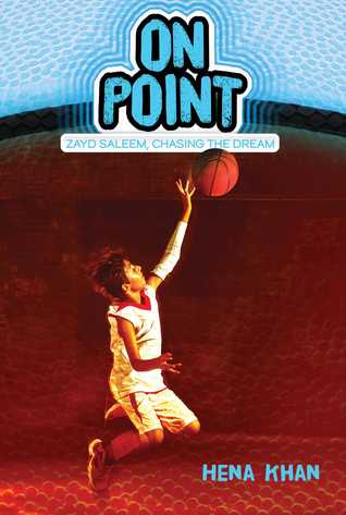 On Point by Sally Wern Comport, Hena Khan