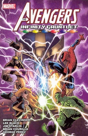Avengers & The Infinity Gauntlet by Brian Churilla, Brian Clevinger, Ron Lim, Humberto Ramos
