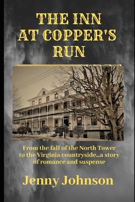 The Inn at Copper's Run by Jenny Johnson