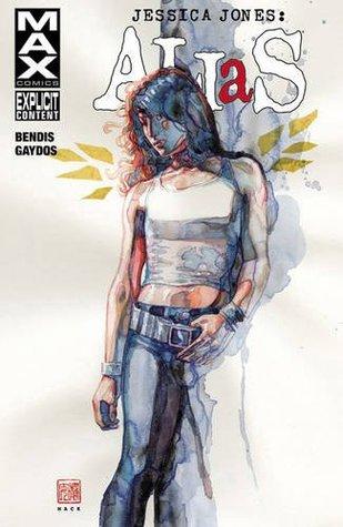 Jessica Jones: Alias, Vol. 2 by Brian Michael Bendis, Michael Gaydos