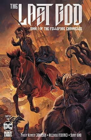 The Last God (2019) #2 by Kai Carpenter, Riccardo Federici, Sunny Gho, Phillip K. Johnson