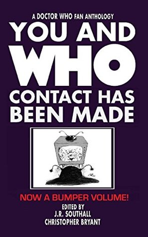 You and Who: Contact Has Been Made by J.R. Southall, Christopher Bryant