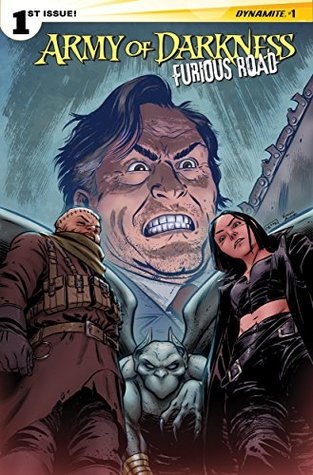 Army Of Darkness: Furious Road #1 by Kewber Baal, Nancy A. Collins