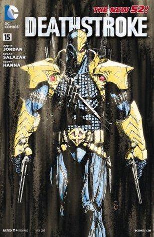 Deathstroke #15 by Justin Jordan, Edgar Salazar, Amilcar Pinna