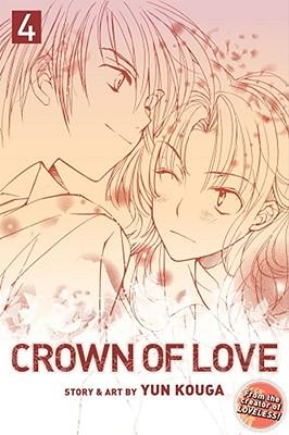 Crown of Love, Volume 4 by Yun Kouga