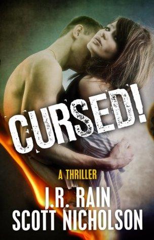 Cursed! by Scott Nicholson, J.R. Rain