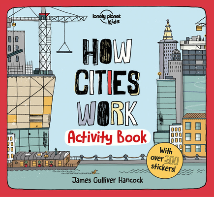 How Cities Work: Activity Book by Lonely Planet Kids