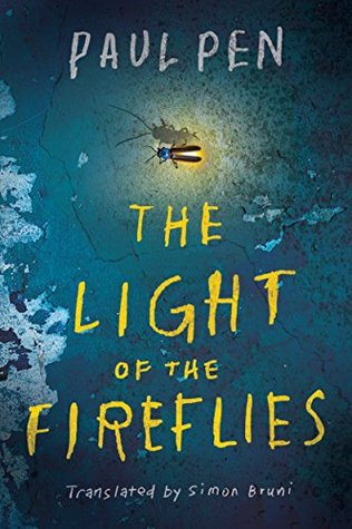 The Light of the Fireflies by Simon Bruni, Paul Pen
