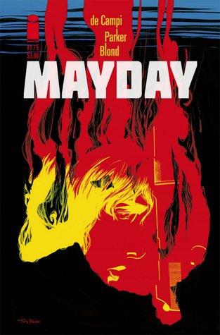 Mayday by Alex de Campi, Blond, Tony Parker