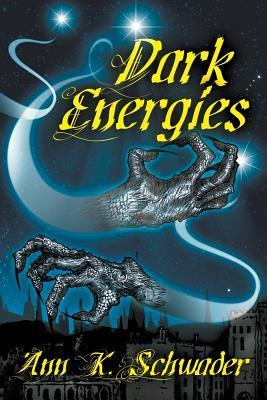 Dark Energies by Ann K. Schwader, S.T. Joshi, Robert M. Price