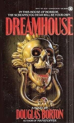 Dreamhouse by Douglas Borton
