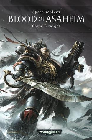 Blood of Asaheim by Chris Wraight
