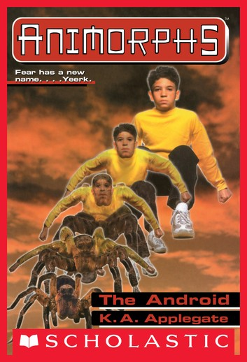 The Android by K.A. Applegate, Katherine Applegate